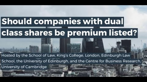 Thumbnail for entry Should companies with dual class shares be premium listed?