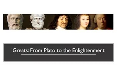 Thumbnail for entry Greats: From Plato to the Enlightenment - Lecture 1
