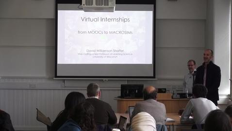 Thumbnail for entry Professor David Williamson Shaffer | Virtual Internships - from MOOCs to MACROSIMs