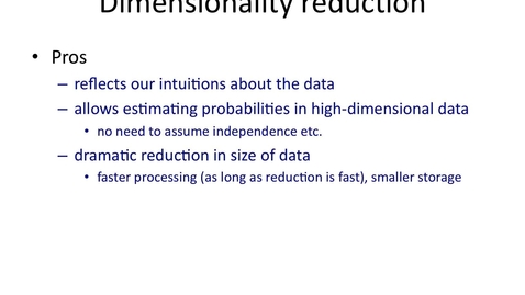 Thumbnail for entry Pros and cons of dimensionality reduction