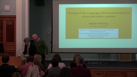 Thumbnail for entry Mastin Prinsloo | Moving words: Language, literacy and diversity in schooling and online contexts