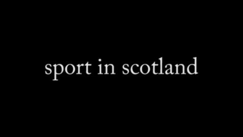 Thumbnail for entry Sport in Scotland | Derek Lodge