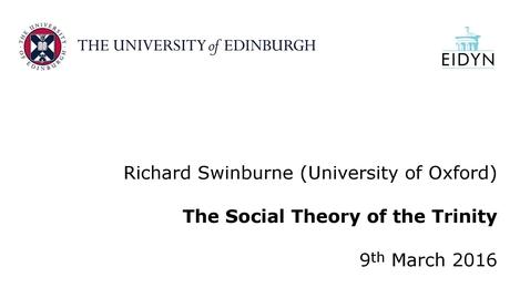 Thumbnail for entry Richard Swinburne: The Social Theory of the Trinity