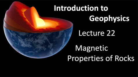 Thumbnail for entry Rock Magnetism and Magnetic Anomalies