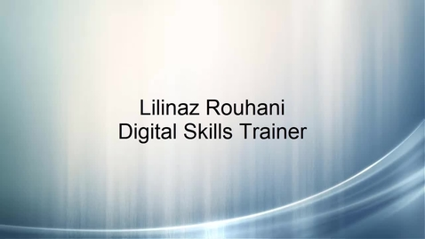 Thumbnail for entry Lilinaz Rouhani - Digital Skills Trainer Intern