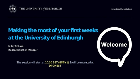 Thumbnail for entry Making the most of your first weeks at the University of Edinburgh - 30 August 2017