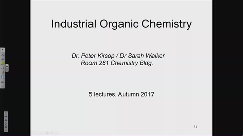 Thumbnail for entry Industrial Organic Chemistry Lecture 3
