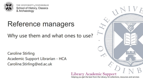 Thumbnail for entry Reference Managers (Historical Research: Skills & Sources)