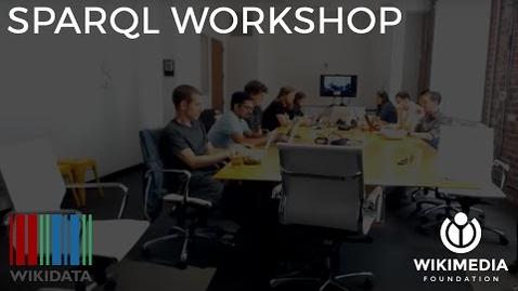Thumbnail for entry SPARQL Workshop