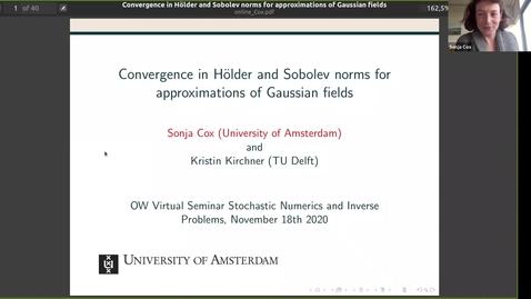 Thumbnail for entry One World Virtual Seminar Series - Stochastic Numerics and Inverse Problems: Sonja Cox (University of Amsterdam)