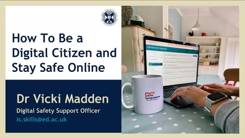 Thumbnail for entry (UG/PG) How-to be a digital citizen and stay safe online