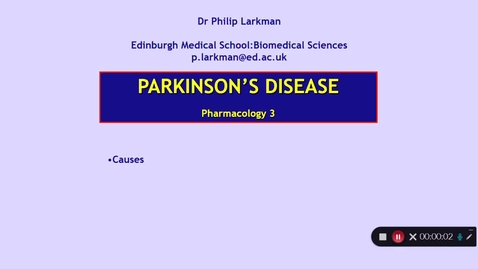 Thumbnail for entry Pharmacology 3: Parkinson's Disease - Part 4 Dr Phil Larkman