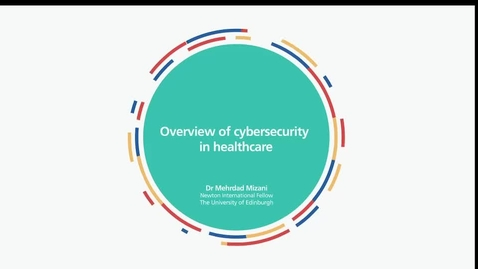 Thumbnail for entry Dr Mehrdad Mizani: Cybersecurity in the Health Sector