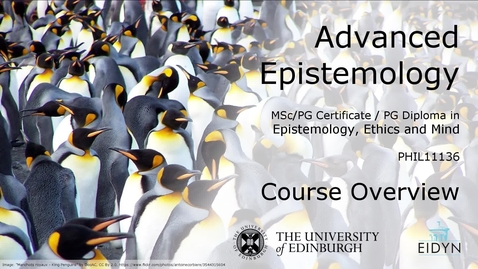 Thumbnail for entry Advanced Epistemology Overview