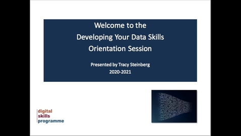 Thumbnail for entry Developing Your Data Skills Programme 2020-2021 - Orientation Session