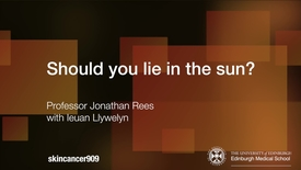 Thumbnail for entry Should you lie in the sun? (2017 version)