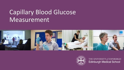 Thumbnail for entry Capillary Blood Glucose Monitoring Demonstration Video