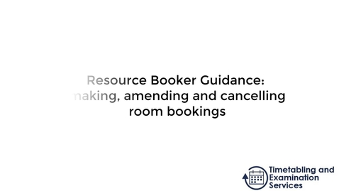 Thumbnail for entry Resource Booker Guidance