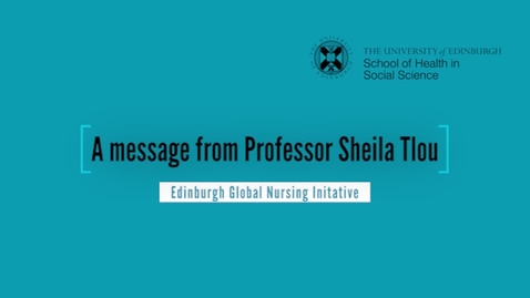 Thumbnail for entry Edinburgh Global Nursing Initative - a message from Sheila Tlou