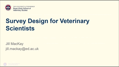 Thumbnail for entry Survey Design for Veterinary Scientists