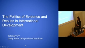Thumbnail for entry The Politics of Evidence and Results in International Development - Catherine Shutt