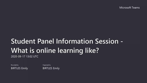 Thumbnail for entry Session 4: Student Panel Information Session - What is online learning like