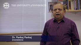 Thumbnail for entry Pankaj Pankaj- Engineering- Research In A Nutshell - School of Engineering -27/02/2012