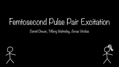 Thumbnail for entry Femtosecond Pulse Pair Excitation: ChemPhys@Edinburgh