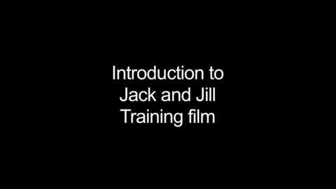 Thumbnail for entry Introduction to Jack and Jill