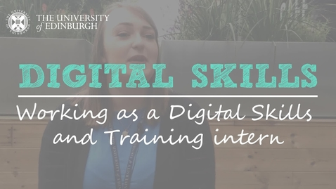 Thumbnail for entry Life as a student intern with the Digital Skills and Training team - Jordana Black