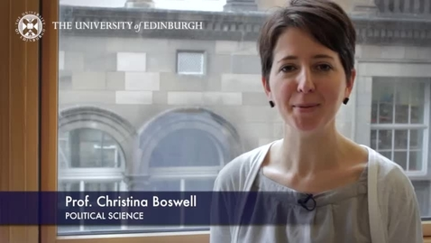 Thumbnail for entry Christina Boswell -Political Science - Research In A Nutshell - School of Social and Political Science-17/04/2014
