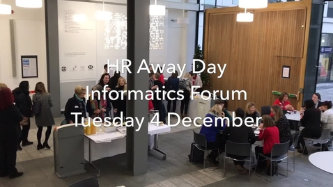 Thumbnail for entry HR Away Day - Tuesday 4th December