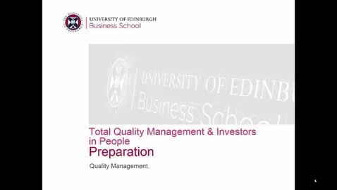 Week 9 Preparation: Total Quality Management and Investors in People