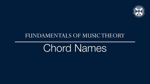 Thumbnail for entry Fundamentals of music theory - Chord names