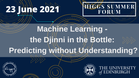 Thumbnail for entry Higgs Summer Forum: Machine Learning
