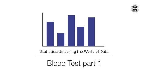 Thumbnail for entry Statistics - Bleep Test - Part 1