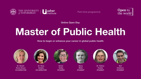Thumbnail for entry May 2021 Open Day - Master of Public Health (part-time)