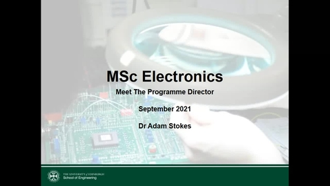 Thumbnail for entry MSc Electronics Welcome Meeting with Programme Director