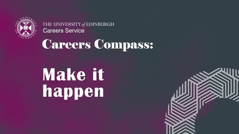 Thumbnail for entry Careers Compass: Make it happen