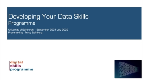 Thumbnail for entry Developing Your Data Skills Programme 2021-2022 - Workshop 1 - Introduction and Programming