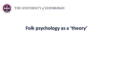 Thumbnail for entry Folk psychology - Folk psychology as a theory