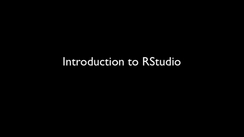 Thumbnail for entry 2015 RLABS INTRO GettingStarted IntroductionToRStudio