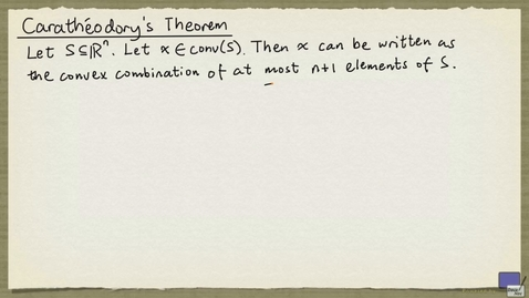 Thumbnail for entry 2 - Carathéodory's Theorem