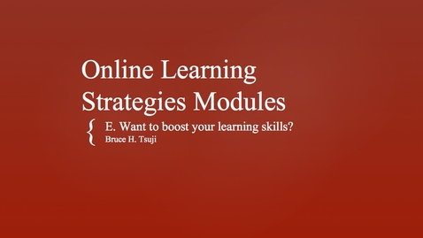 Thumbnail for entry E. Want to boost your learning skills?