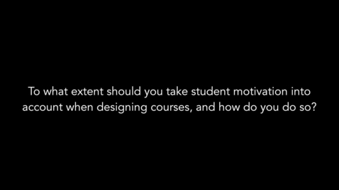 Thumbnail for entry Motivation of students and course design