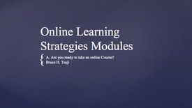 Thumbnail for entry A. Are you ready to take an online Course?