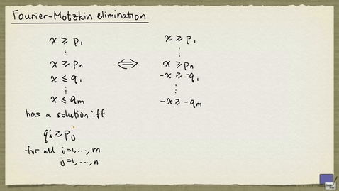 Thumbnail for entry 1 - Fourier-Motzkin elimination
