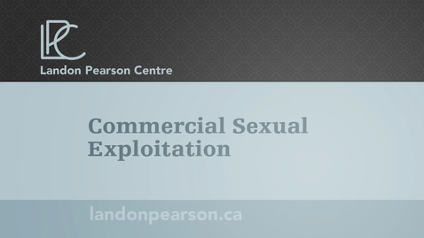 Thumbnail for entry Commercial Sexual Exploitation