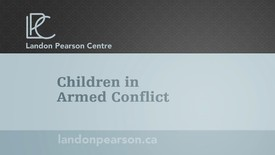 Thumbnail for entry Children in Armed Conflict