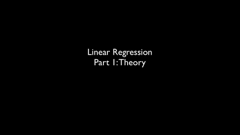 Thumbnail for entry 2015 RLABS MOD2 LinearRegression Theory